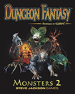 Dungeon Fantasy Monsters 2