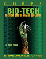 GURPS Bio-Tech (for Third Edition)