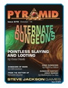 Pyramid #3/72: Alternate Dungeons (October 2014)